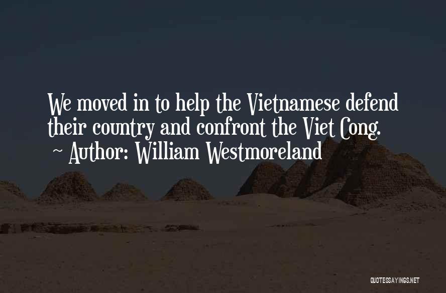 William Westmoreland Quotes 1665973