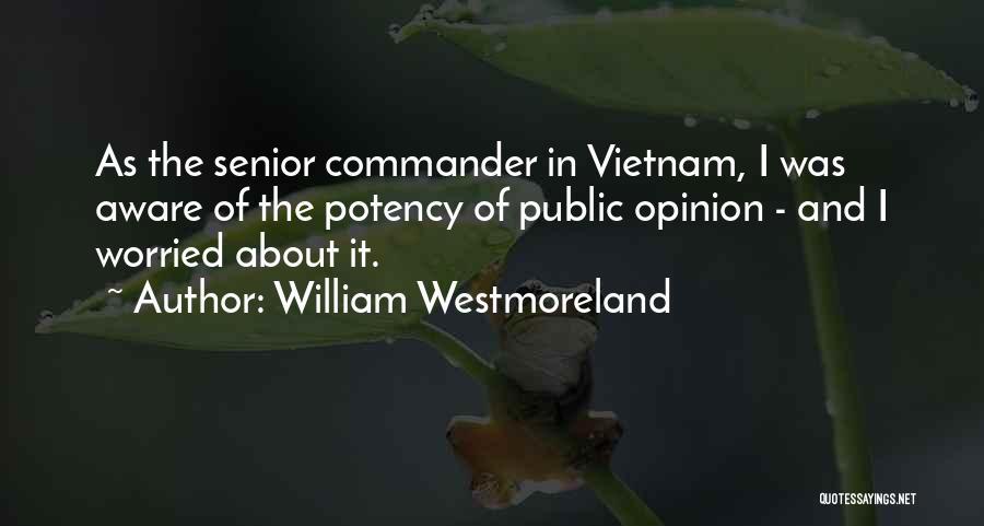 William Westmoreland Quotes 1759133