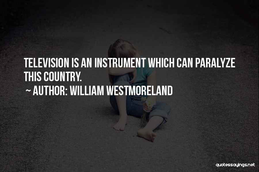 William Westmoreland Quotes 1863153