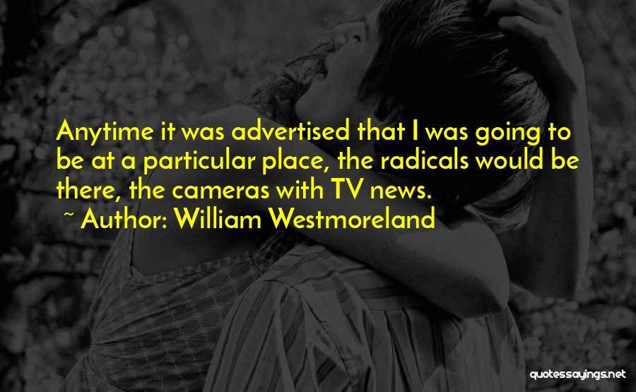 William Westmoreland Quotes 250936