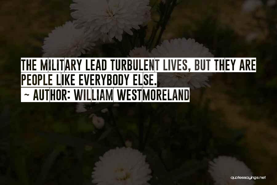 William Westmoreland Quotes 419425
