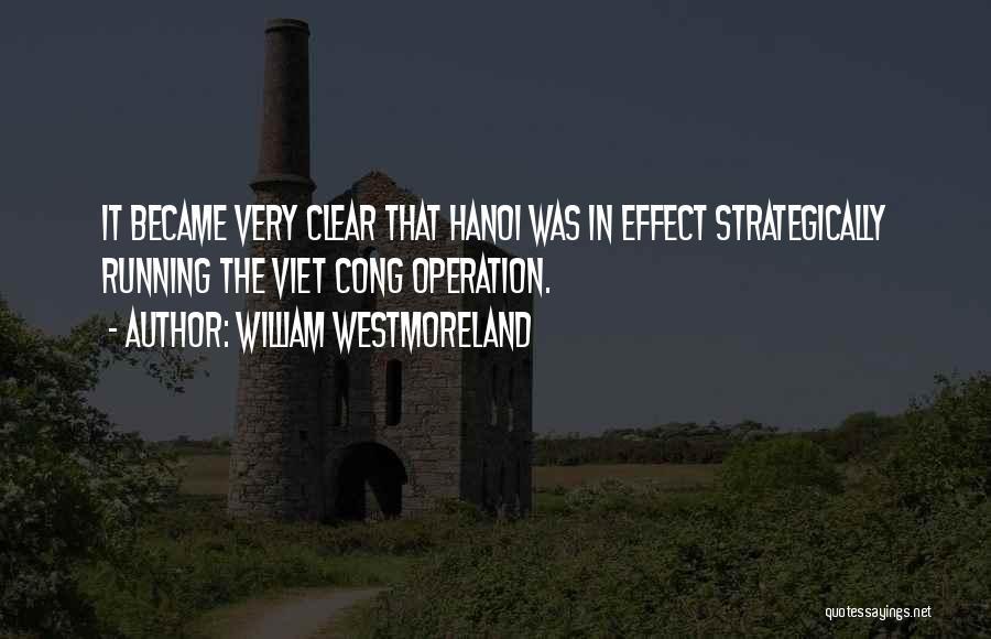 William Westmoreland Quotes 469287