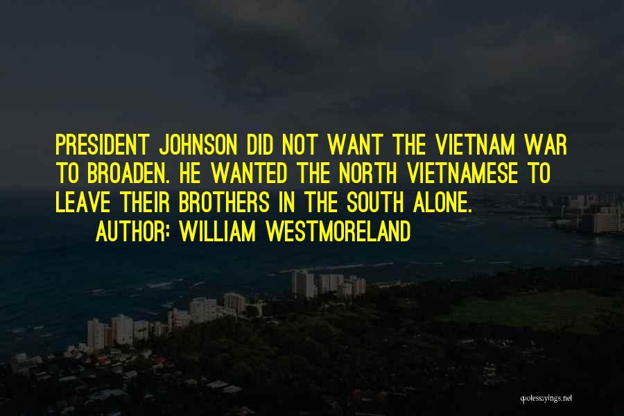 William Westmoreland Quotes 487240