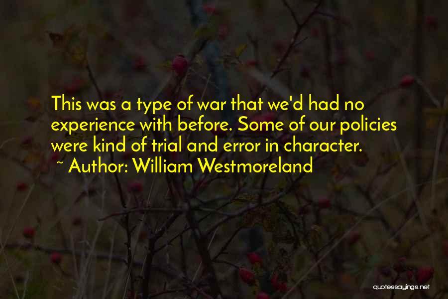 William Westmoreland Quotes 748430