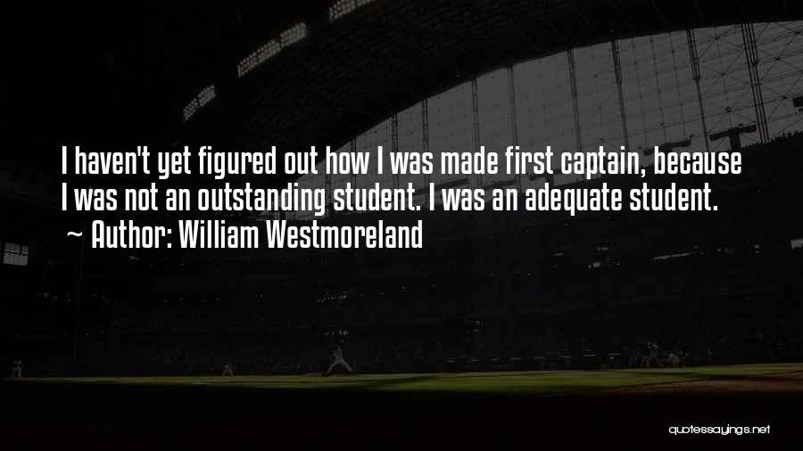 William Westmoreland Quotes 794867