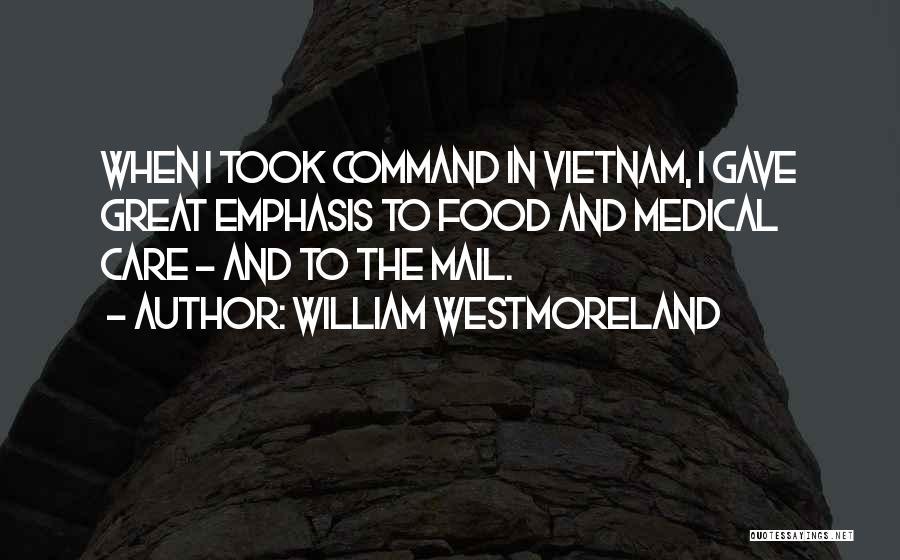 William Westmoreland Quotes 913857