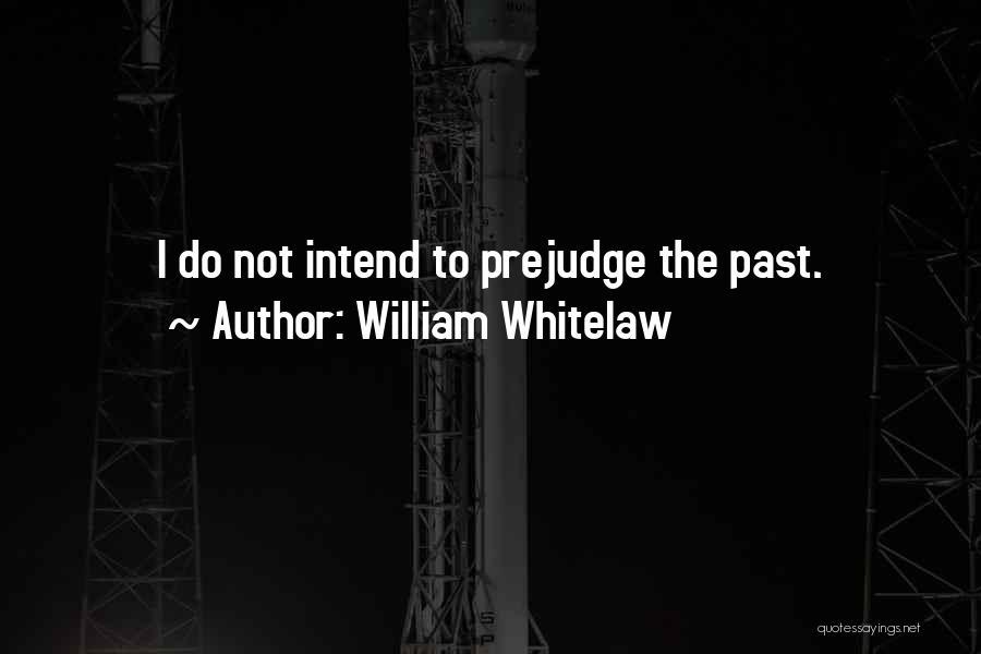 William Whitelaw Quotes 1598137