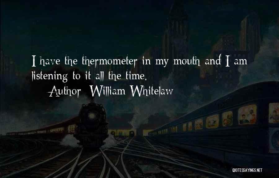 William Whitelaw Quotes 2065585