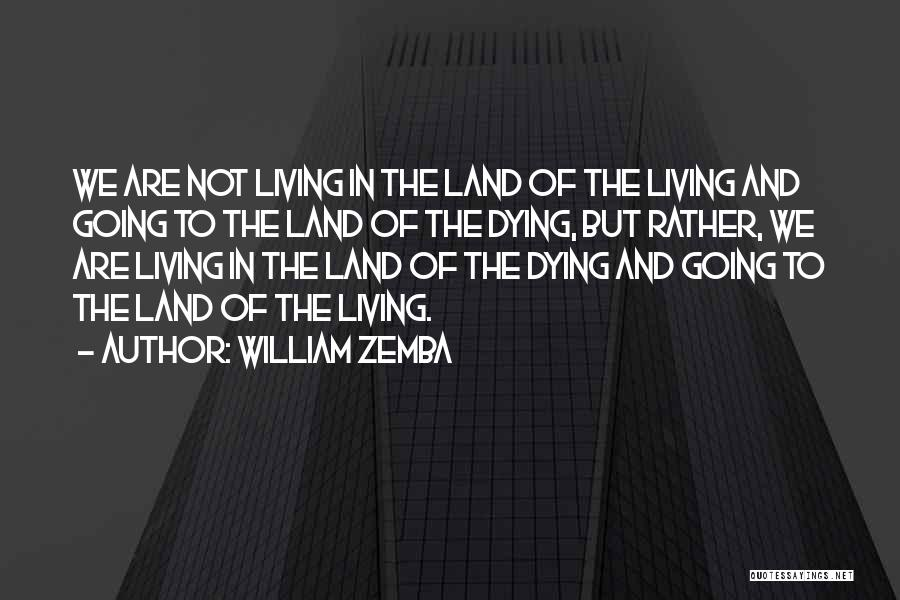 William Zemba Quotes 1521338
