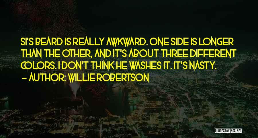 Willie Robertson Quotes 1719462