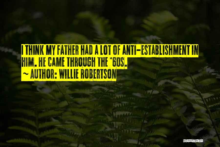 Willie Robertson Quotes 1855736