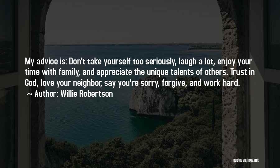 Willie Robertson Quotes 2123251