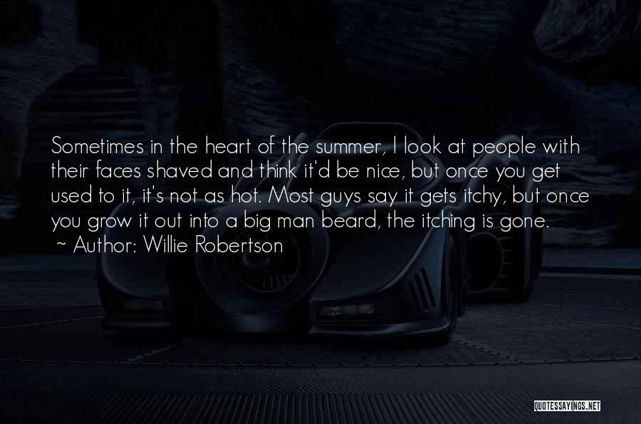 Willie Robertson Quotes 2242937