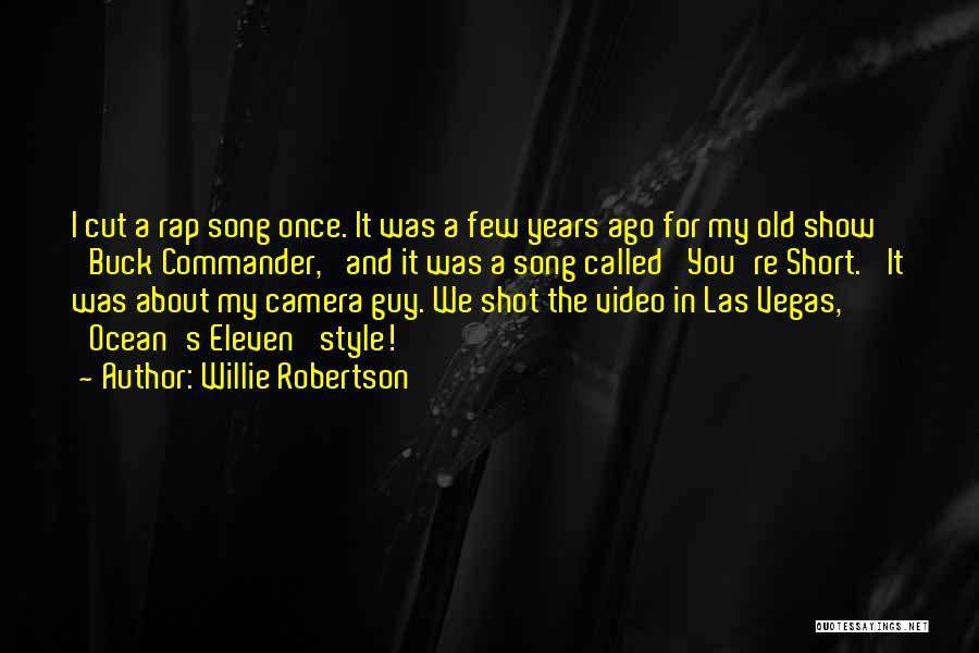 Willie Robertson Quotes 680284