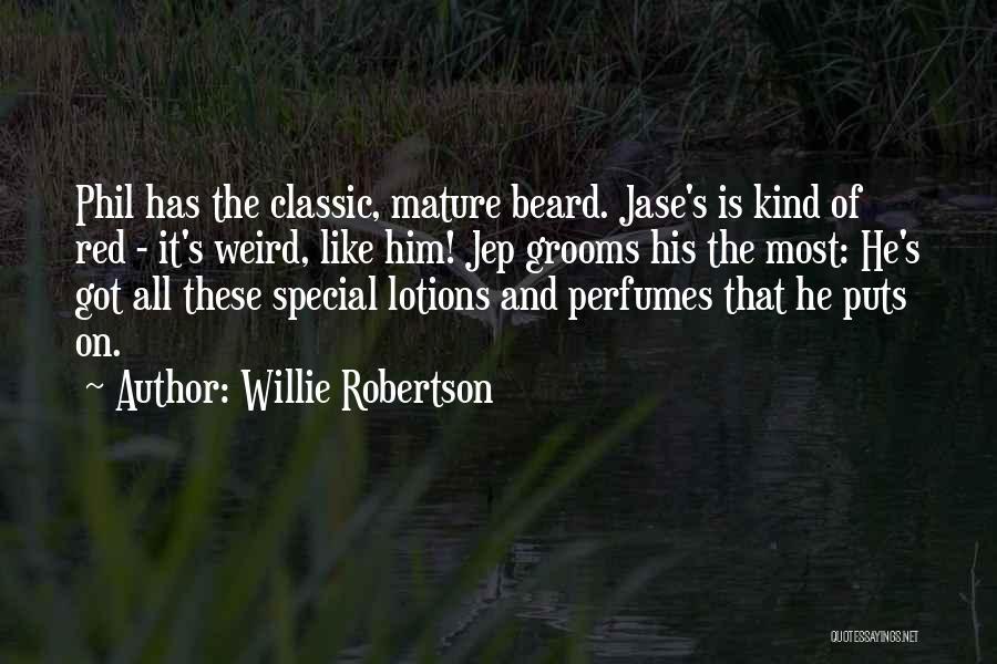 Willie Robertson Quotes 864395