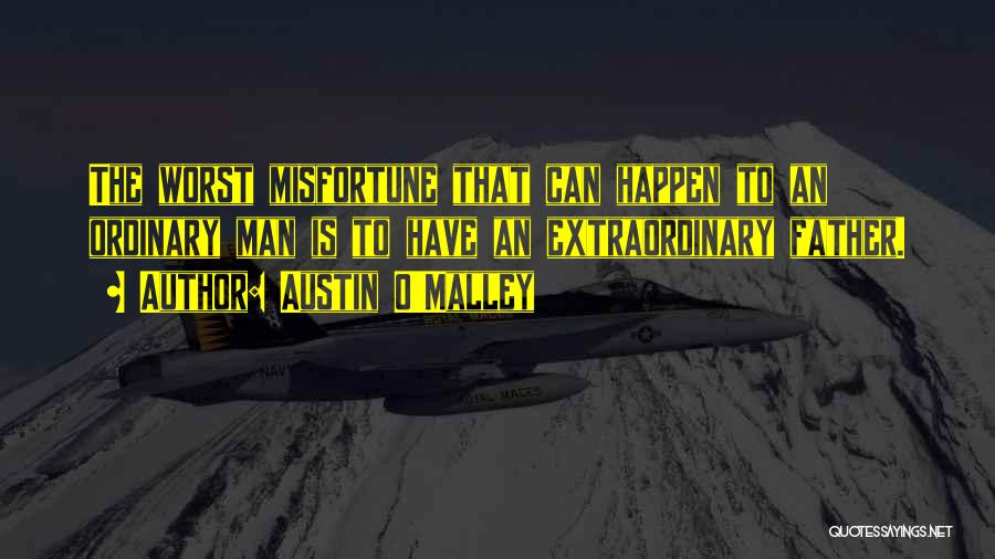 Willing Things To Happen Quotes By Austin O'Malley