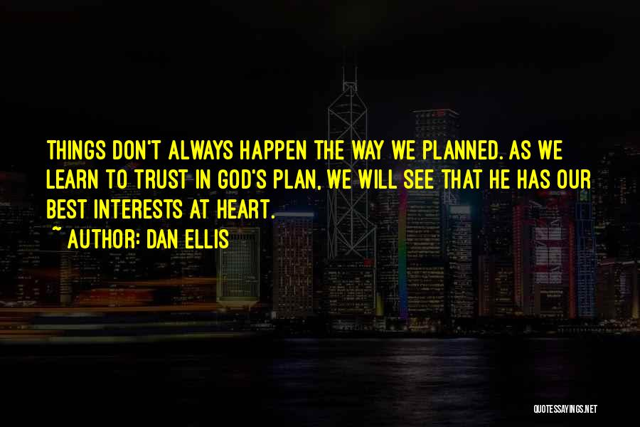 Willing Things To Happen Quotes By Dan Ellis