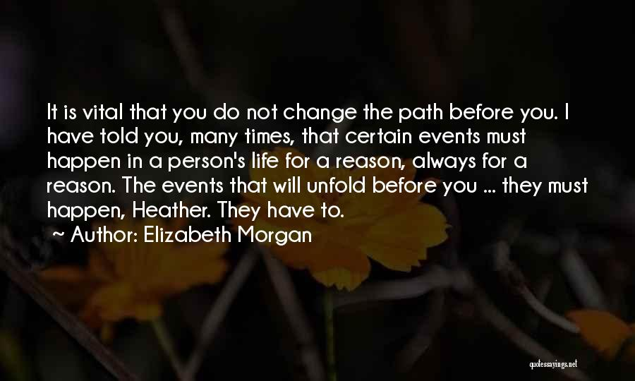 Willing Things To Happen Quotes By Elizabeth Morgan