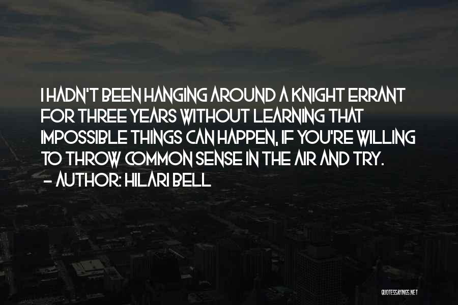 Willing Things To Happen Quotes By Hilari Bell
