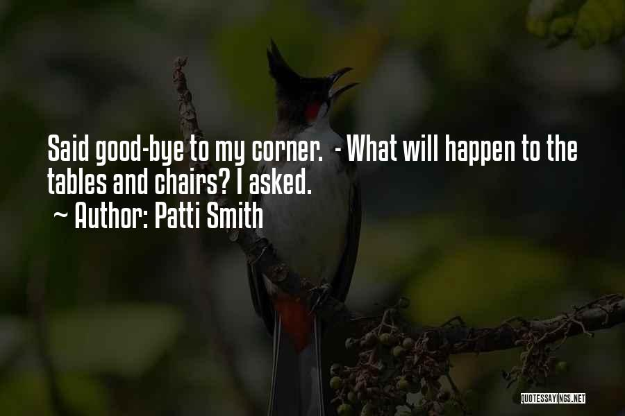 Willing Things To Happen Quotes By Patti Smith
