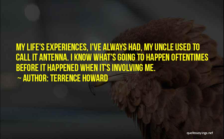 Willing Things To Happen Quotes By Terrence Howard