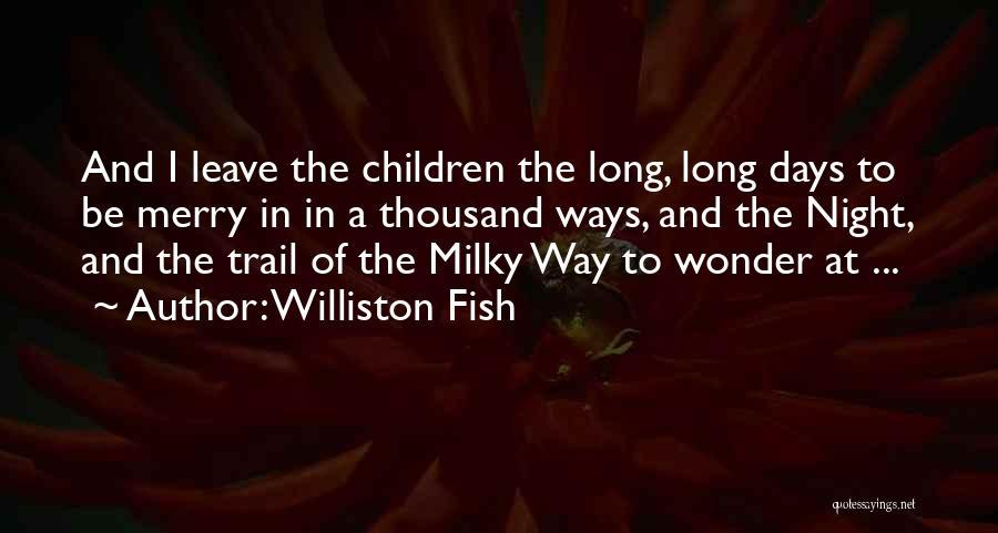 Williston Fish Quotes 1047210