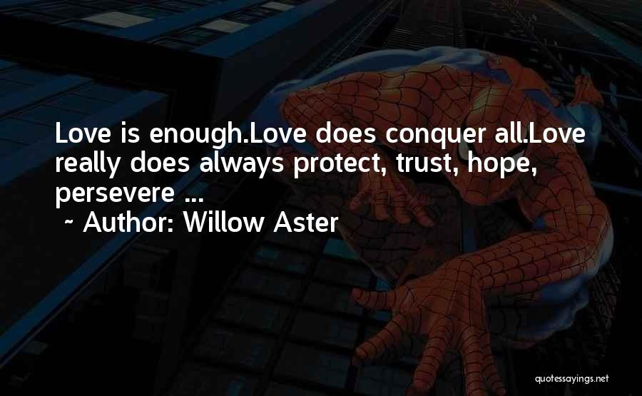 Willow Aster Quotes 1427828