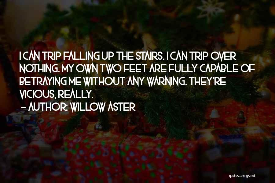 Willow Aster Quotes 2123794