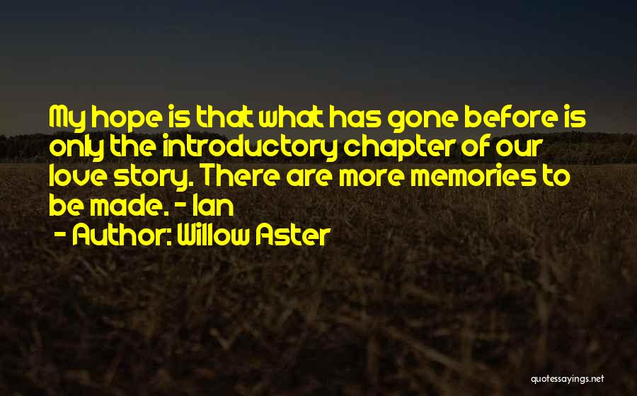 Willow Aster Quotes 575453