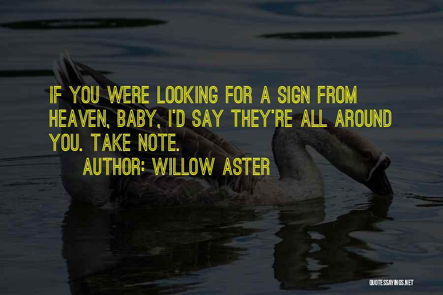 Willow Aster Quotes 596051