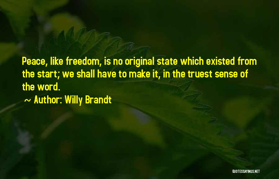 Willy Brandt Quotes 1457683
