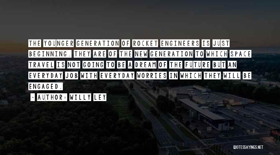 Willy Ley Quotes 1588573