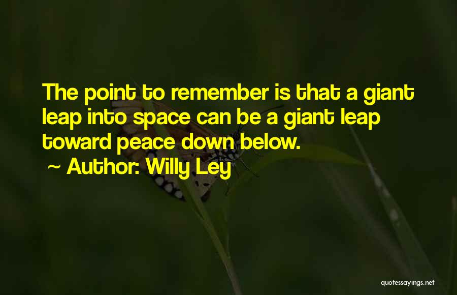 Willy Ley Quotes 211406