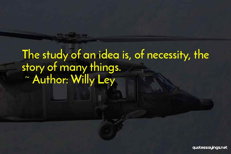 Willy Ley Quotes 491320