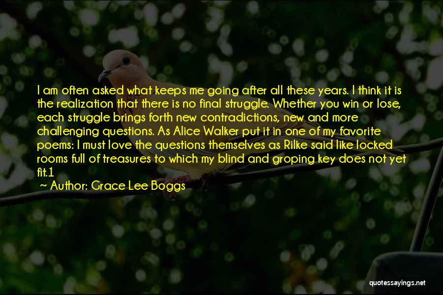 Win Or Lose Love Quotes By Grace Lee Boggs