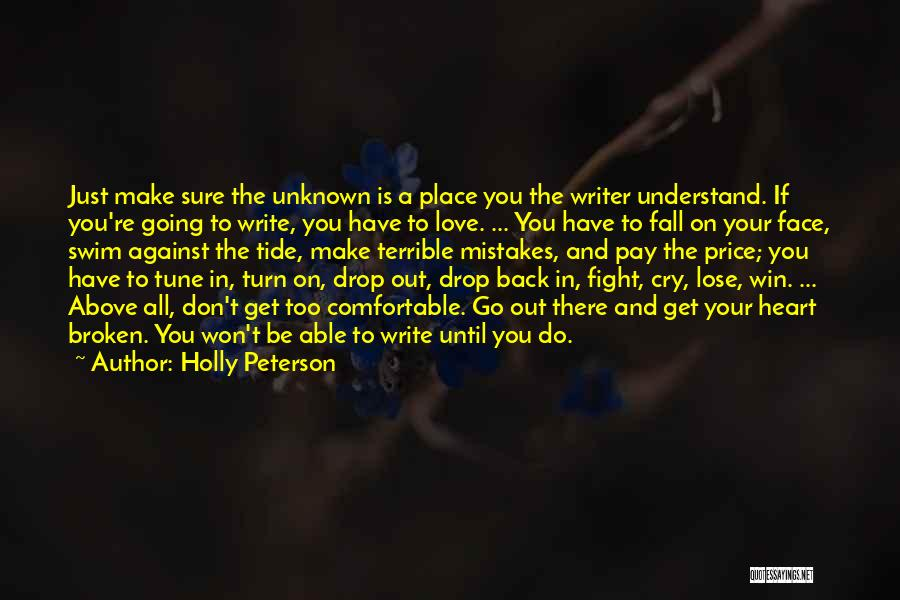 Win Or Lose Love Quotes By Holly Peterson