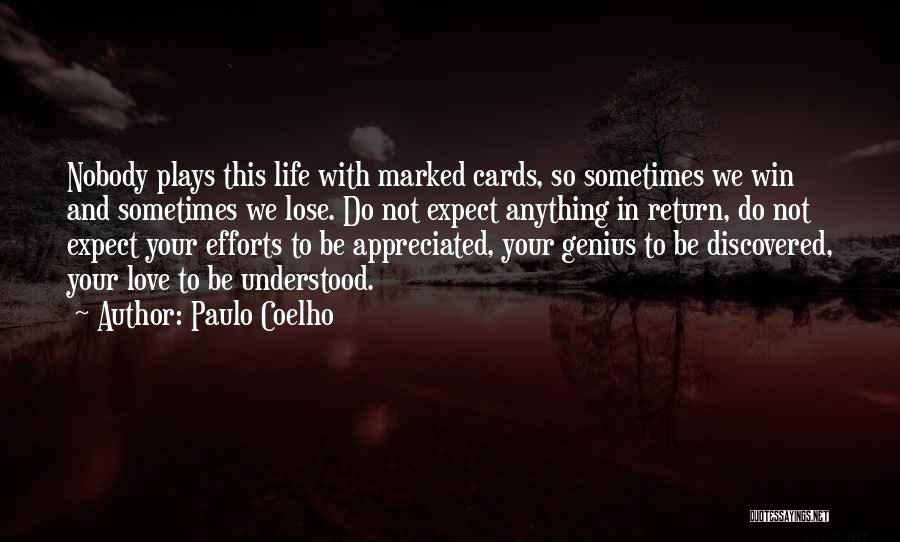 Win Or Lose Love Quotes By Paulo Coelho