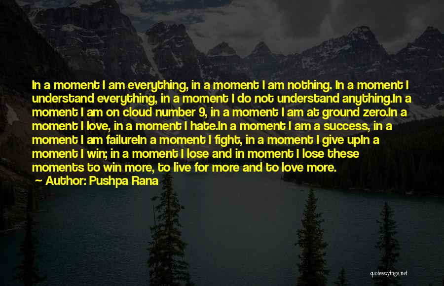 Win Or Lose Love Quotes By Pushpa Rana