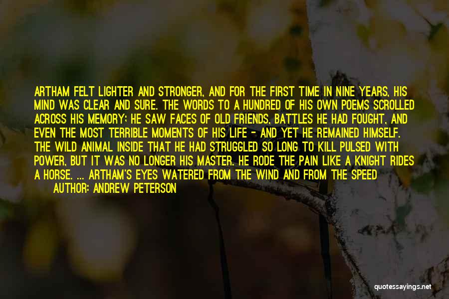 Wind And Friends Quotes By Andrew Peterson