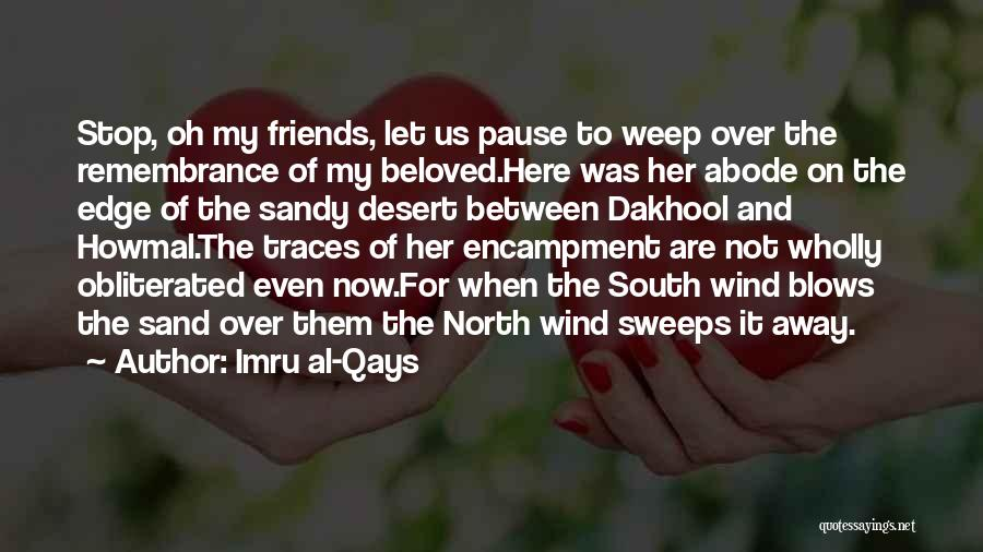 Wind And Friends Quotes By Imru Al-Qays