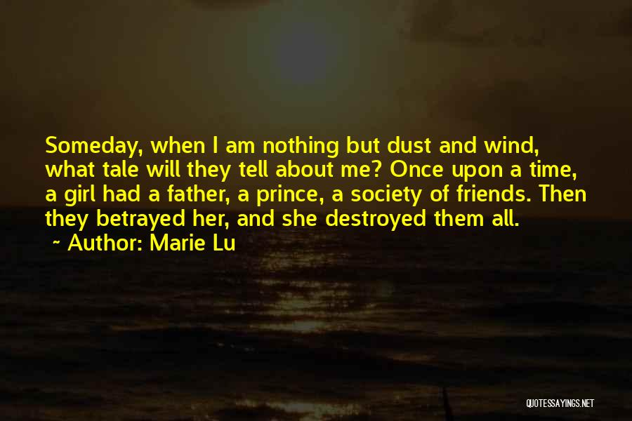 Wind And Friends Quotes By Marie Lu