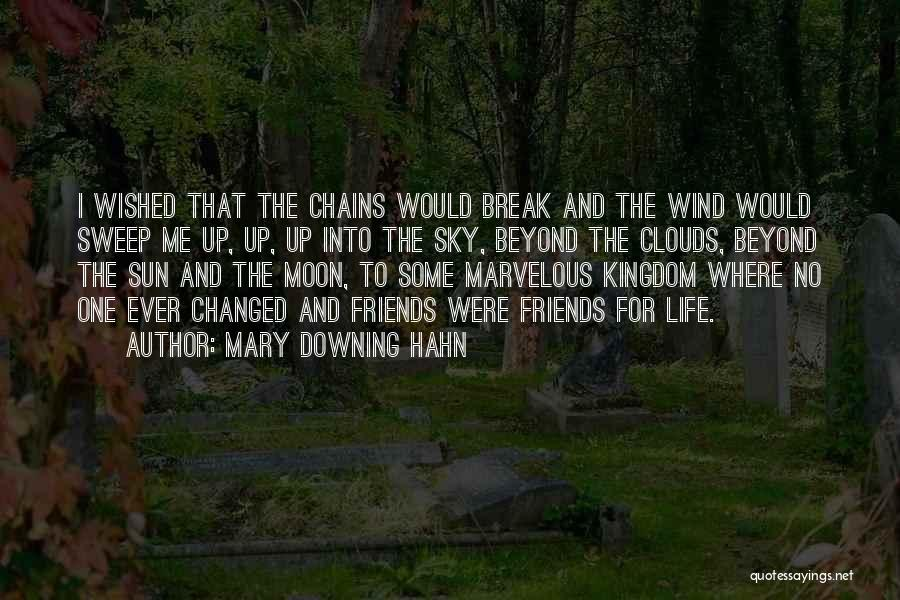 Wind And Friends Quotes By Mary Downing Hahn