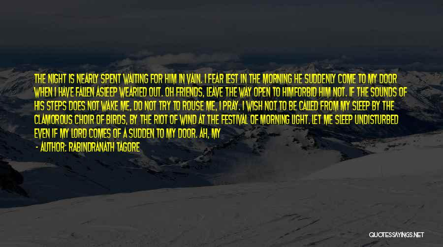 Wind And Friends Quotes By Rabindranath Tagore
