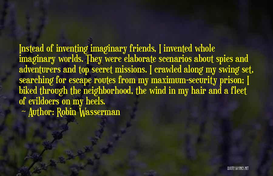 Wind And Friends Quotes By Robin Wasserman