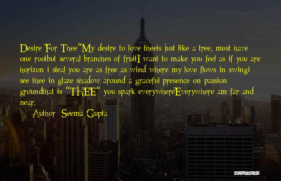 Wind And Friends Quotes By Seema Gupta