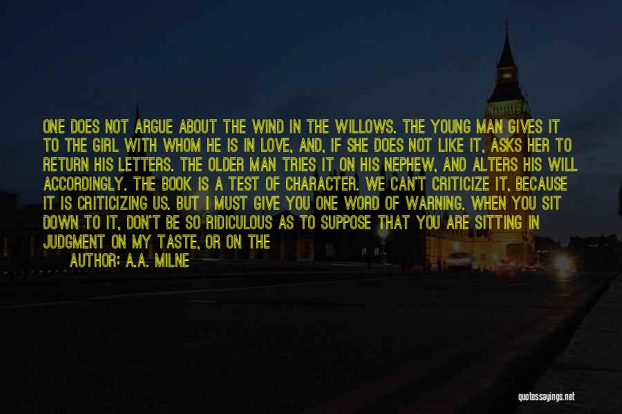 Wind In Willows Quotes By A.A. Milne