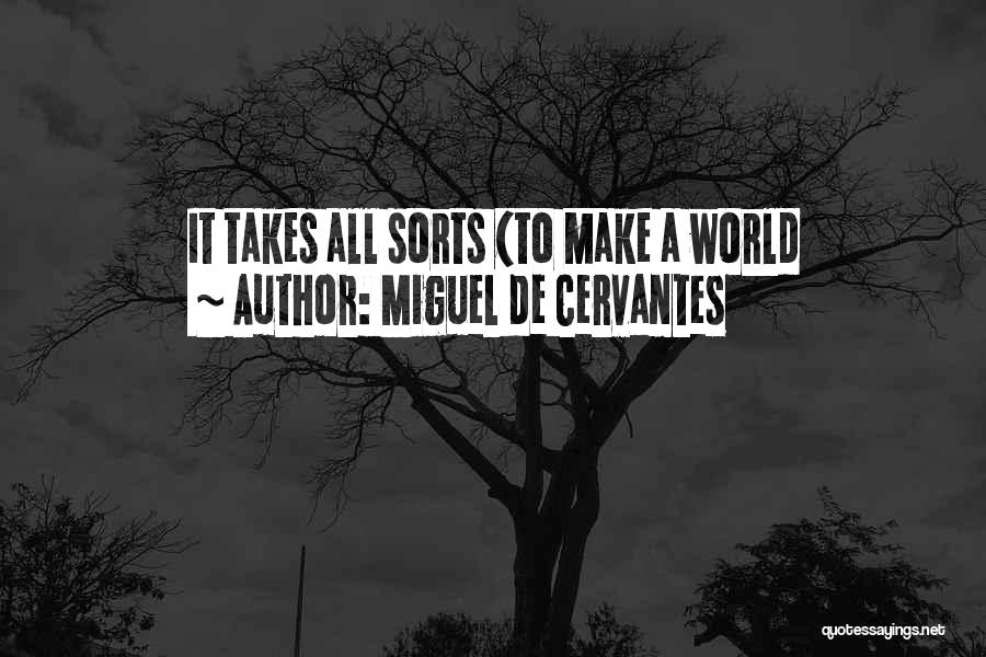 Wind In Willows Quotes By Miguel De Cervantes