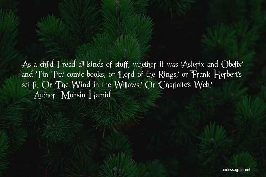Wind In Willows Quotes By Mohsin Hamid
