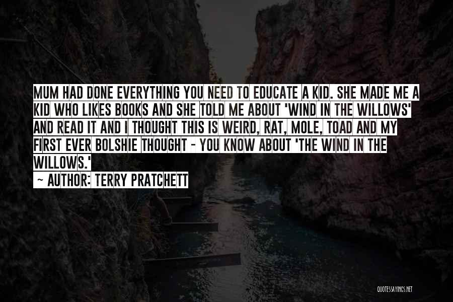 Wind In Willows Quotes By Terry Pratchett