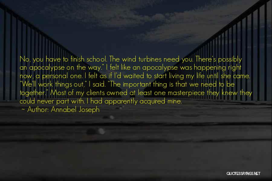 Wind Turbines Quotes By Annabel Joseph